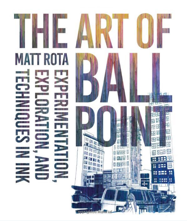 The Art of Ballpoint by Matt Rota