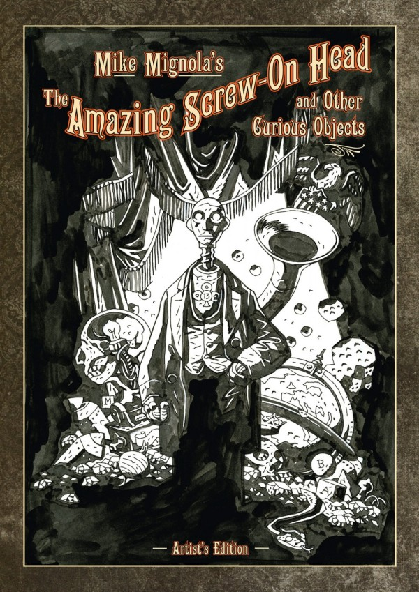 mike-mignolas-amazing-screw-on-head-other-curious-objects-book-cover-images-989x1400